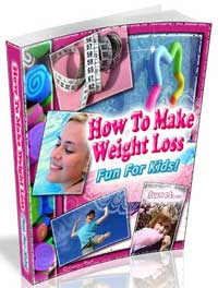 How To Make Weight Loss Fun For Kids