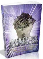 Magic Of 100% Commission Money
