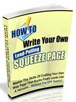 How to write lead-pulling squeeze pages on the fly