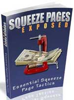 Squeeze Page Exposed