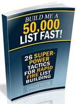 Build Me a 50,000 List, Fast