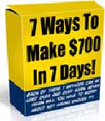 How To Make $700 In 7 Days