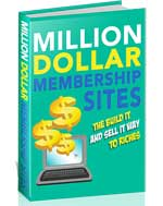 Million Dollar Membership Sites