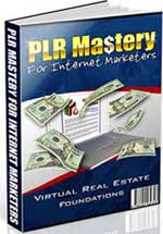 PLR Mastery For Internet Marketers