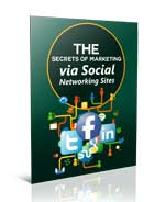 Secrets of Marketing via Social Networking Sites
