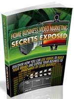 Home Business Video Marketing Secrets