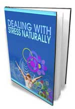Dealing With Stress Naturaly