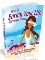 Enrich Your Life Through Travel