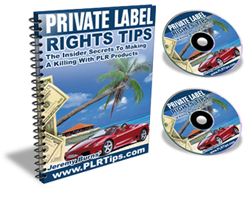 Private Label Rights Tips
