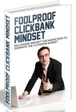 Foolproof Clickbank Mindset