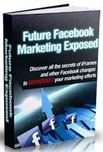 Future Facebook Marketing Exposed