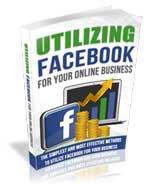 Utilizing Facebook For Your Online Business