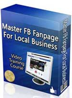 Mastering FB Fanpage For Local Businesses