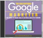 The Unstoppable Google Marketer